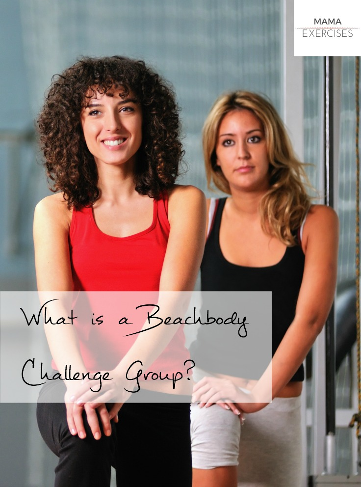 What is a Beachbody Challenge Group anyway - Find out all the details before signing up