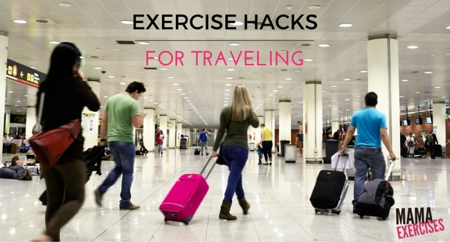 Exercise Hacks for Traveling - Tips for Sneaking in Exercise While Traveling