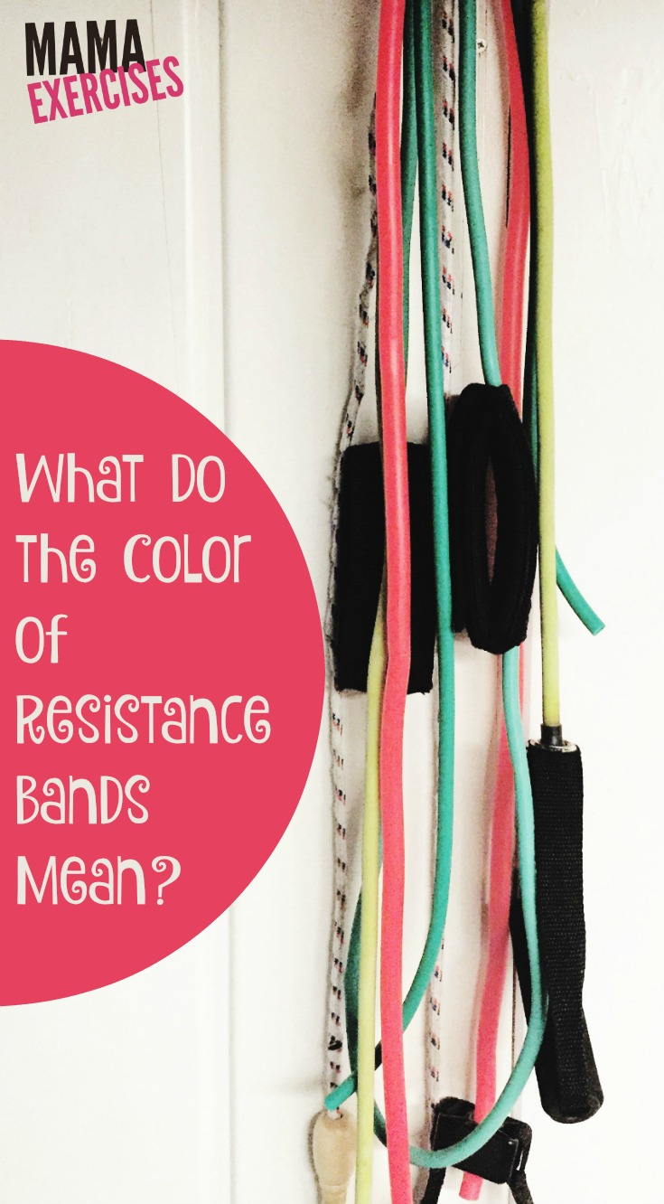 What do the colors of resistance bands mean? - MamaExercises.com