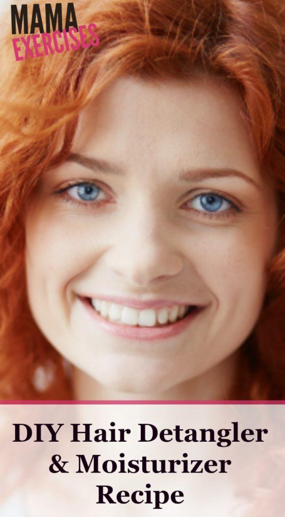 DIY Hair Detangler and Moisturizer Recipe - Combat frizzy hair! -MamaExercises.com