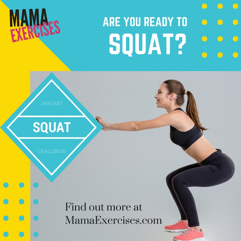 January Squat Challenge - Join us at MamaExercises.com