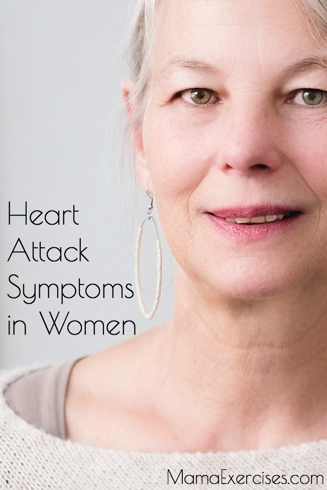 Heart Attack Symptoms in Women - MamaExercises