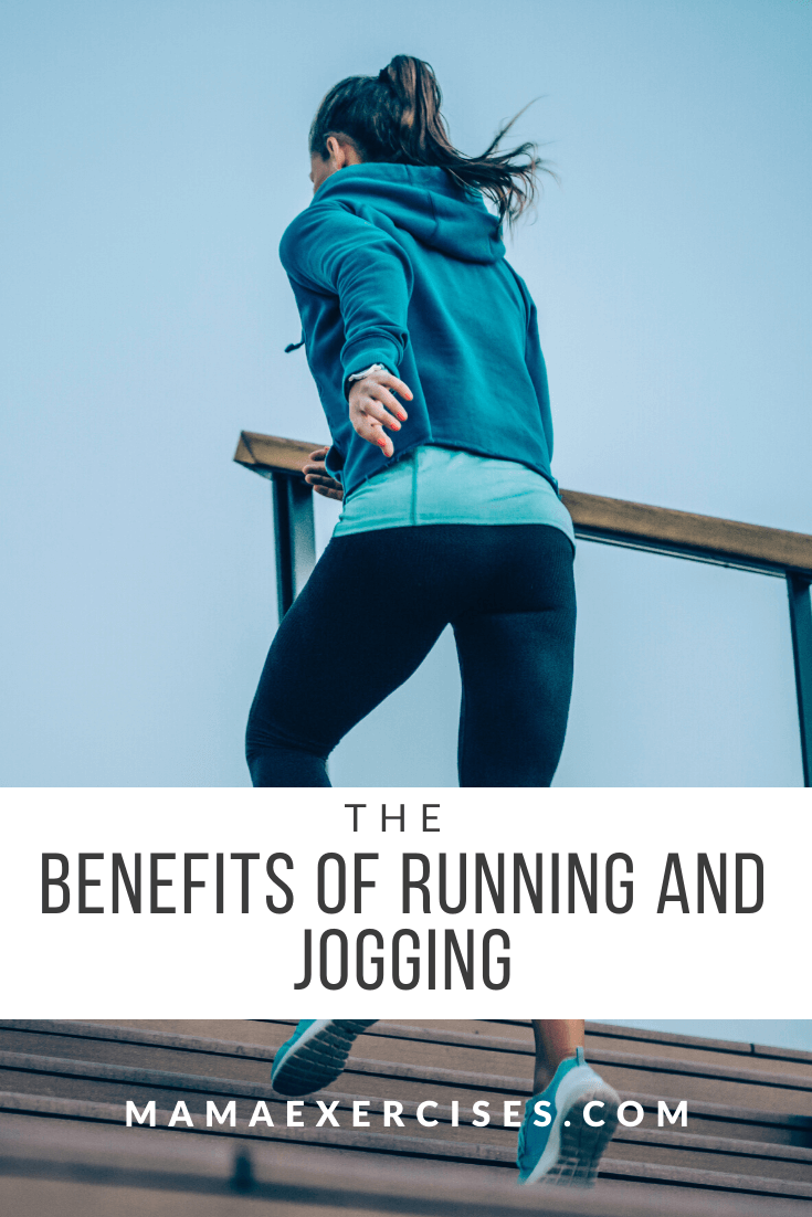 Benefits of Running - MamaExercises.com