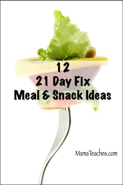 12 21 Day Fix Approved Snacks and Meals