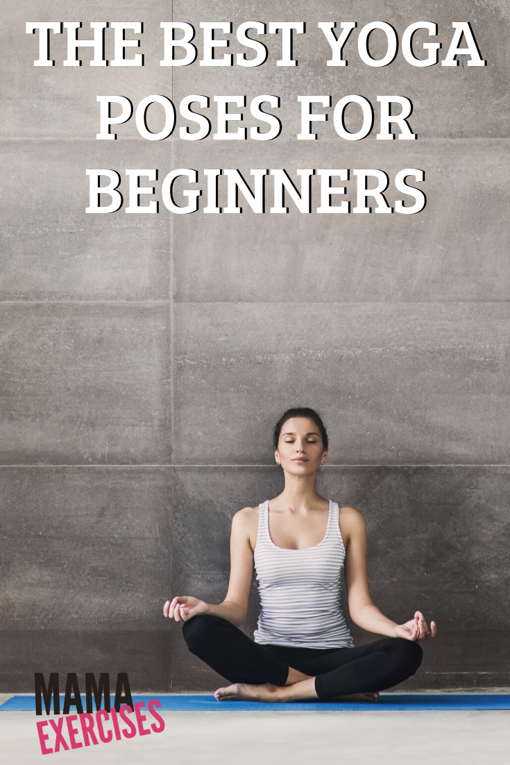 The Best Yoga Poses for Beginners