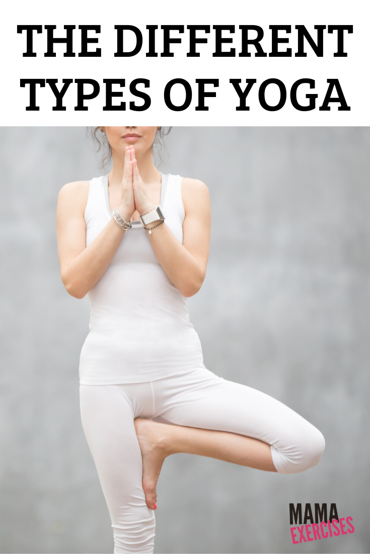 The Different Types of Yoga and which is right for you